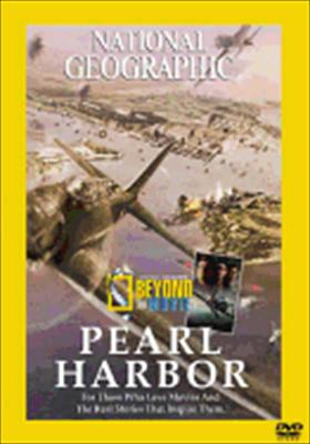National Geographic: Beyond the Movie-Pearl Harbor