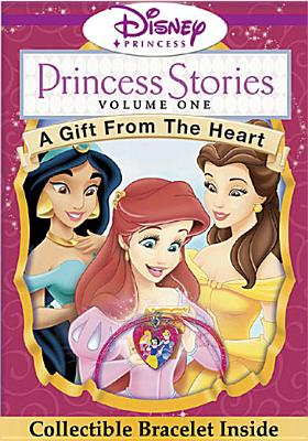 Princess Stories Volume 1: A Gift from the Heart
