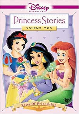 Princess Stories Volume 2: Tales of Friendship