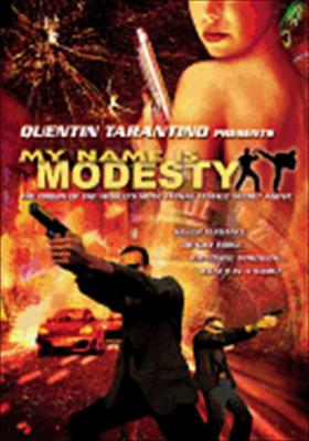 Quentin Tarantino Presents: My Name Is Modesty