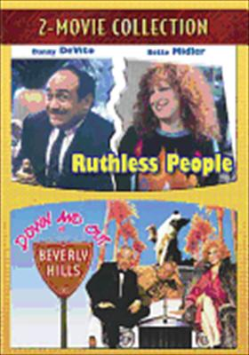 Ruthless People / Down & Out in Beverly Hills