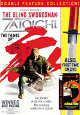 The Blind Swordsman: Zatoichi / Sonatine