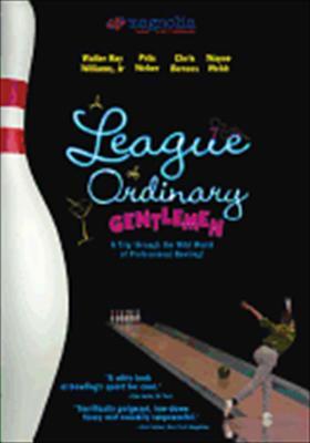 A League of Ordinary Gentlemen