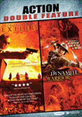 Exiled / Dynamite Warrior