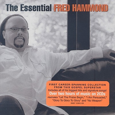 The Essential Fred Hammond 0886971538526