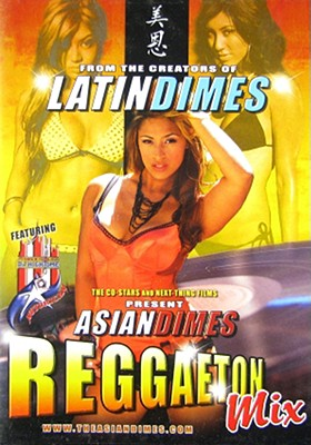 Asian Dimes: Reggaeton Mix