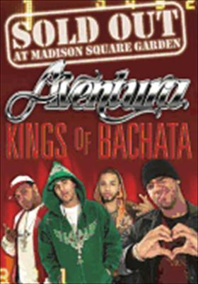 Aventura: Kings of Bachala Live from Madison Square Garden