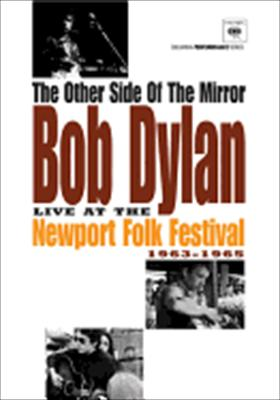 Bob Dylan: Newport Folk Festival 1963-1965