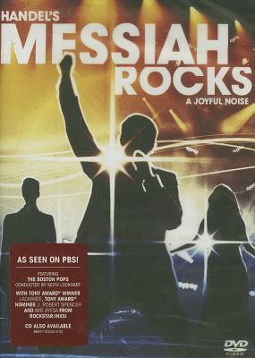 Handel's Messiah Rocks: A Joyful Noise