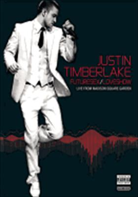 Justin Timberlake: Future Sex/Love Sounds, Live from Madison Square Garden