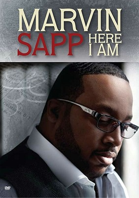 Marvin Sapp: Here I Am