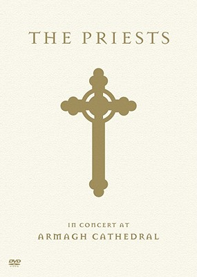 The Priests: In Concert at Armagh Cathedral