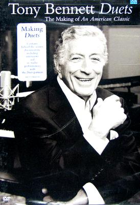 Tony Bennett Duets: Making of an American Classic