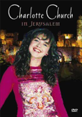 Charlotte Church: In Jerusalem
