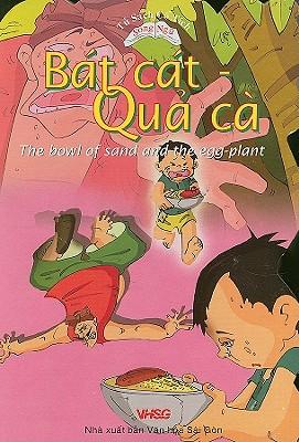 Bat cat Qua ca/The Bowl of Sand and the Egg-plant