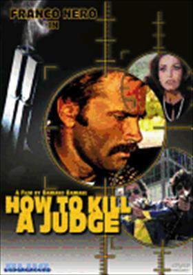 How to Kill a Judge