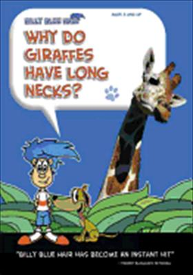 Billy Blue Hair: Why Do Giraffes Have Long Necks?