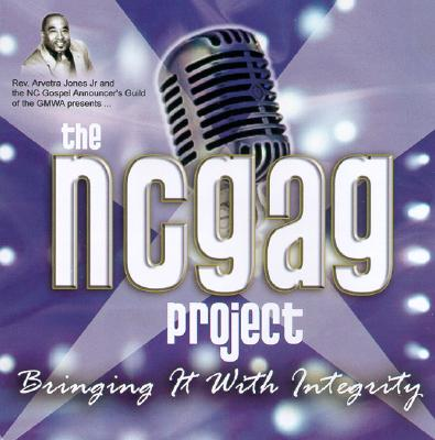 The Ncgag Project: Bringing It with Integrity