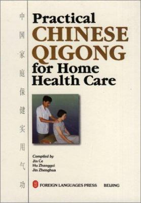 Practical Chinese Qigong for Home Health Care 9787119000701