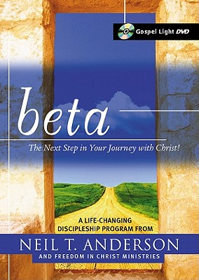 Beta: The Next Step in Your Journey with Christ