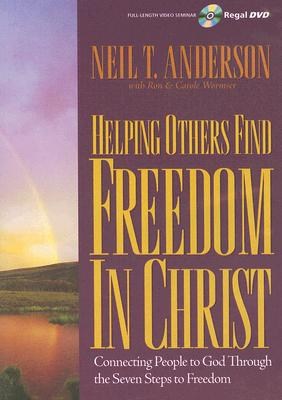 Helping Others Find Freedom in Christ: Connecting People to God Through Discipleship Counseling