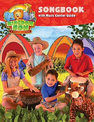 Kingdom of the Son Songbook with Music Activity Center Guide