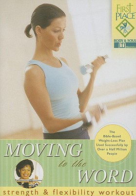 Moving to the Word: Strength and Flexibility Workout