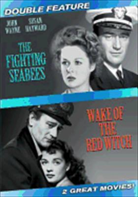 The Fighting Seabees / Wake of the Red Witch