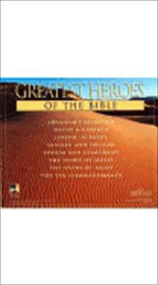 The Greatest Heroes of the Bible