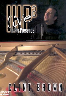 In His Presence: Volume II