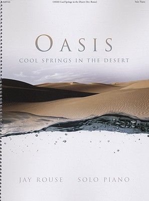 Oasis: Cool Springs in the Desert