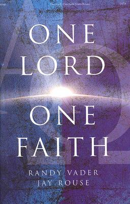 One Lord One Faith: SATB