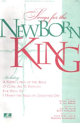 Songs for the Newborn King