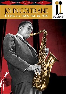 John Coltrane: Live in '60, '61 & '65 0747313900756