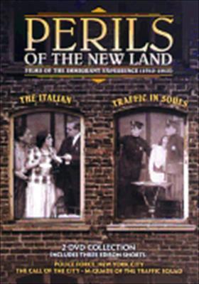Perils of the New Land: Traffic in Souls / Italian