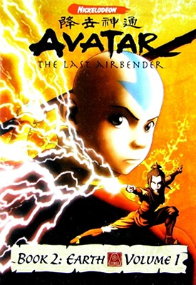 Avatar, the Last Airbender: Book 2 Earth, Volume 1