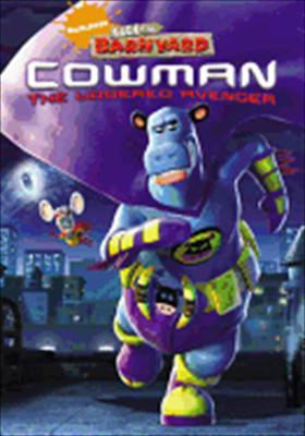 Back at the Barnyard: Cowman the Uddered Avenger
