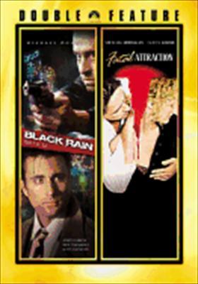 Black Rain / Fatal Attraction