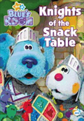 Blue's Room: Knights of the Snack Table