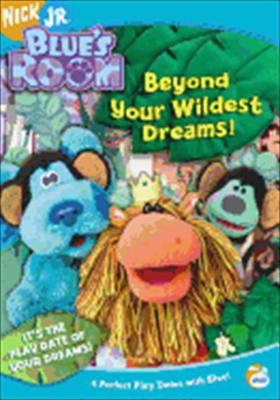 Blue's Room: Beyond Your Wildest Dreams!