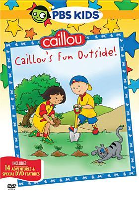 Caillou: Caillou's Fun Outside!
