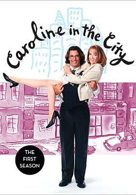Caroline in the City: The First Season