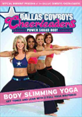 Dallas Cowboys Cheerleaders: Body Slimming Yoga