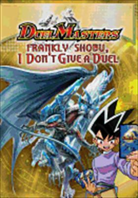 Duel Masters: Frankly Shobu I Don't Give a Duel