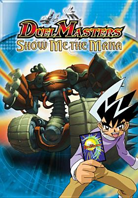 Duel Masters: Show Me the Mana
