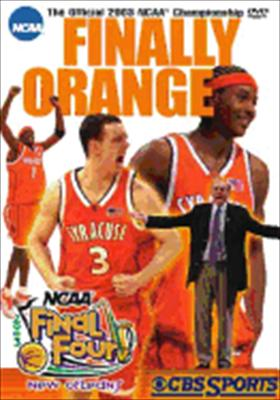 Finally Orange: The Official 2003 NCAA Champsionship