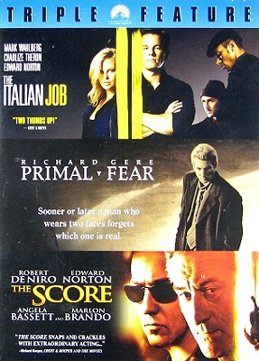 Italian Job / Primal Fear / The Score