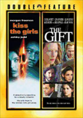 Kiss the Girls / The Gift