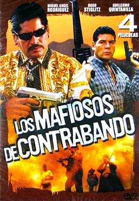 Los Mafiosis de Contrabando