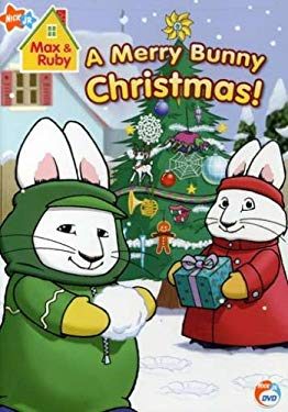 Max & Ruby: Merry Bunny Christmas